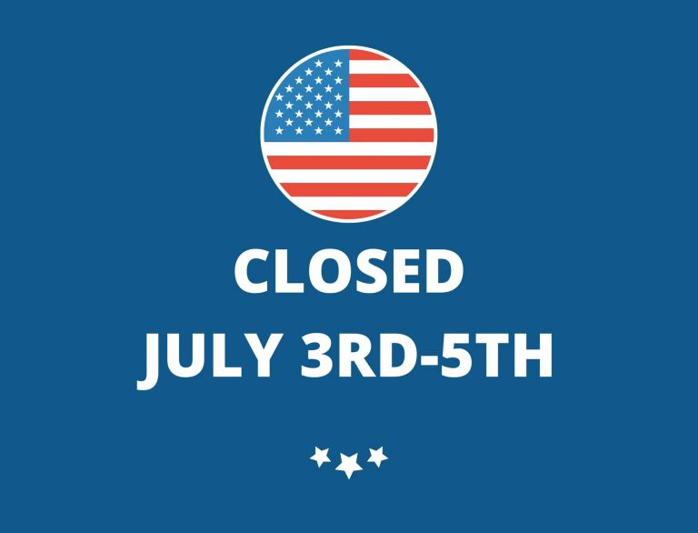 Closed July 3rd – 5th